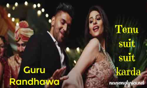 Suit Suit Lyrics in Hindi|| Guru Randhawa||सूट सूट करदा