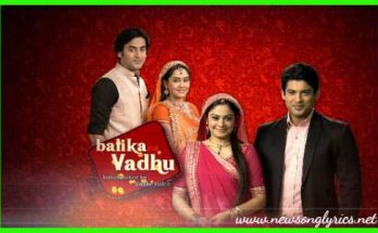 छोटी सी उमर Chhoti Si Umar Title song Hindi Lyrics of Balika Vadhu Serial