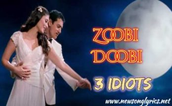 ज़ूबी डूबी Zoobi Doobi Lyrics in Hindi – 3 Idiots