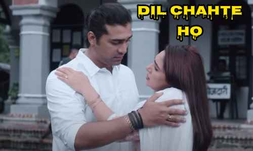 Dil Chahte Ho Lyrics in hindi