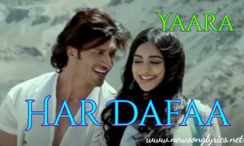 Har Dafaa Song Lyrics In Hindi