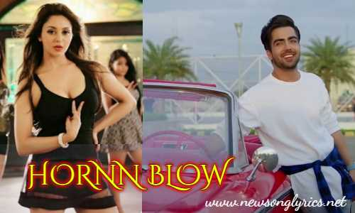 Hornn Blow Song Lyrics In Hindi - Hardy Sandhu Rupali sood Titliaan Lyrics in Hindi