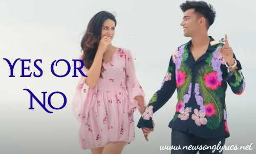 Yes Or No Lyrics Jass in Hindi Manak in Hindi