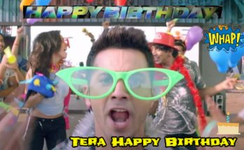 हैप्पी बर्थडे – ABCD 2 Happy Birthday song Lyrics In English and Hindi | Varun Dhawan