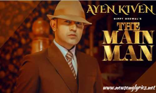ऐं किवें AYEN KIVEN Lyrics In Hindi Gippy Grewal x Amrit Maan