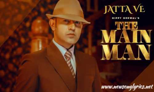 जट्टा वे JATTA VE Lyrics In Hindi Gippy Grewal
