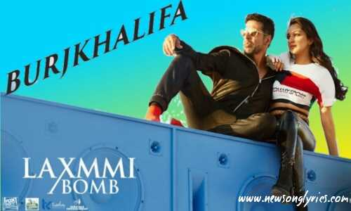 बुर्जखलीफ़ा BurjKhalifa lyrics in hindi LaxmiBomb