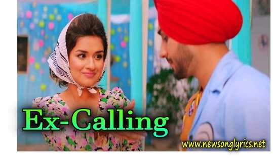 Ex-Calling LYRICS IN HINDI Rohanpreet Singh Neha Kakkar