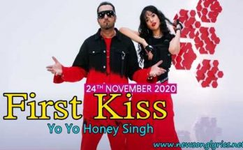 First Kiss LYRICS IN HINDI Yo Yo Honey Singh