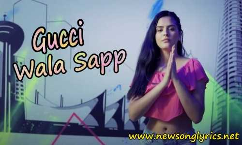 Gucci Wala Sapp LYRICS IN HINDI Rangrez Sidhu