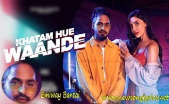 Khatam hue waande Lyrics In Hindi Emiway Bantai