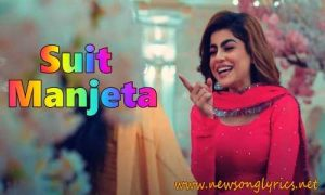Suit Manjeta LYRICS IN HINDI Ravneet