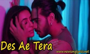 देस आए तेरा Des Ae Tera LYRICS IN HINDI Jass Inder