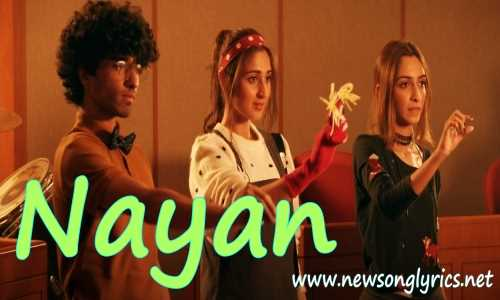 नयन Nayan Lyrics in Hindi Dhvani Bhanushali