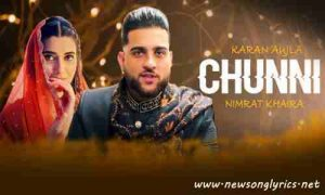 चुननी Chunni Lyrics in Hindi Karan Aujla