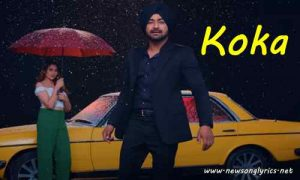 कोका Koka Lyrics in Hindi Ranjit Bawa,Mahira Sharma